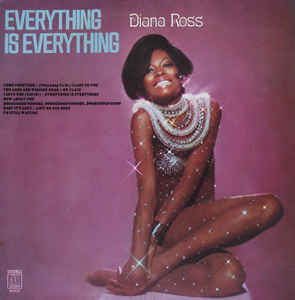 Diana Ross: Everything Is Everything