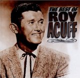 Roy Acuff:The Best of