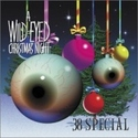.38 Special:A wild-eyed christmas night