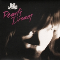 Bat For Lashes:Pearl's Dream
