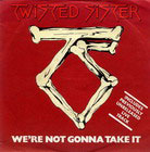 Twisted Sister:We're not gonna take it