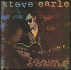 Steve Earle:Train A Comin'