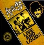 Adicts:Live & loud