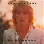 Rod Stewart: Foot loose & fancy free
