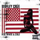 2cd: Mötley Crüe: Red White & Crüe