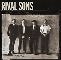 RIVAL SONS:Great Western Valkyrie