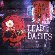 Dead Daisies: Make Some Noise