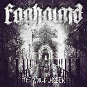 Foghound:The World Unseen