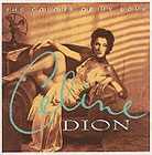 Celine Dion: The Colour Of My Love