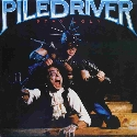 lp: Piledriver: Stay Ugly
