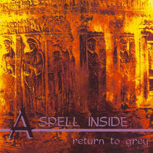 A Spell Inside: Return to Grey