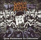 Napalm Death:From enslavement to Obliteration