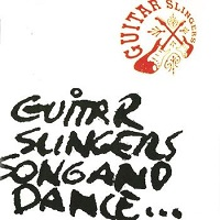 Guitar Slingers:Song And Dance...