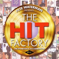 Stock Aitken Waterman - The Hit Factory:Pete Waterman Presents the Hit Factory