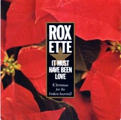 Roxette:It Must Have Been Love