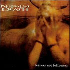 Napalm Death:Leaders not followers