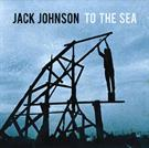 Jack Johnson:To the sea