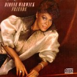 Dionne Warwick:Friends