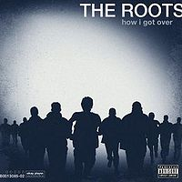 Roots:How I Got Over