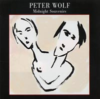 Peter Wolf:Midnight Souvenirs