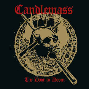 Candlemass: The Door To Doom