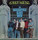 Butterfield Blues band:East-West