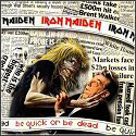 Iron Maiden: Be Quick or be Dead