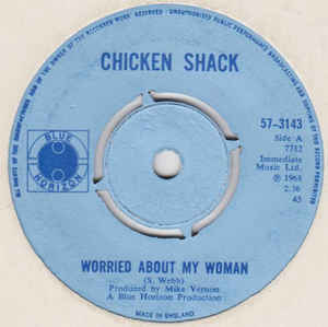 Chicken Shack: Worried About My Woman
