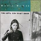 Maria McKee:You gotta sin to be saved