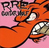 Guitar Wolf:Rock 'N' Roll Etiquette