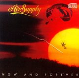Air Supply:Now And Forever