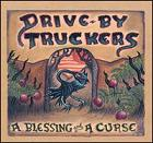 Drive-By Truckers:A Blessing and a Curse