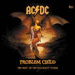 AC/DC:Problem Child - The Best Of The Bon Scott Years
