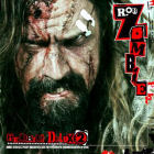 Rob Zombie:Hellbilly Deluxe 2: Noble Jackals, Penny Dreadfuls And The Systematic Dehumanization Of Cool