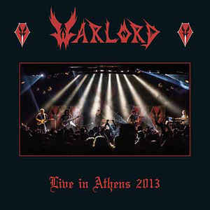 Warlord: Live In Athens 2013