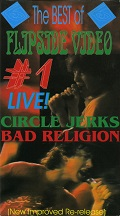 Circle Jerks/Bad Religion: The Best Of Flipside Video #1
