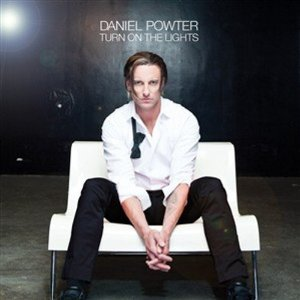 Daniel Powter:Turn On the Lights