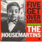 Housemartins: Five Get Over Excited