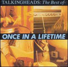 Talking heads:Once In a Lifetime - The Best Of...