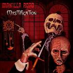 Manilla Road: Mystification