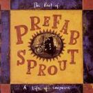 Prefab Sprout:The best of Prefab Sprout: A life of surprises