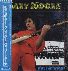 Gary Moore: More & Guitar Crazy