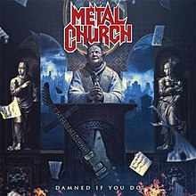Metal Church: Damned if I Do