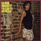 Dannii Minogue:I begin to wonder