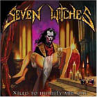 SEVEN WITCHES: Xiled To Infinity And One