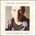 Marc Almond:the stars we are