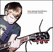 Blood Brothers:Rumors Laid Waste