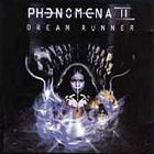 Phenomena: ll: Dream Runner