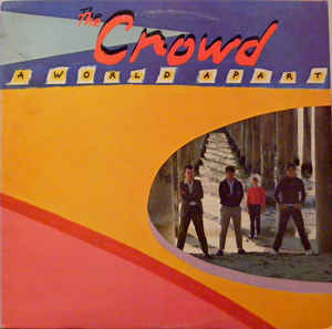 Crowd:A World Apart