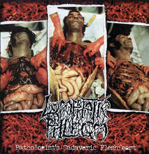 Lymphatic Phlegm / S.M.E.S.: Pathologist's Cadaveric Fleshfeast / For An Apple And An Egg